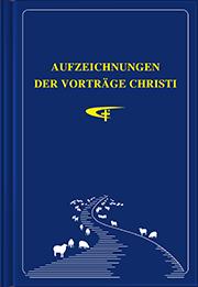 Aufzeichnungen der Vorträge Christi
