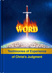 Judgment Before the Seat of Christ—Testimonies of the Experiences of God's Chosen People