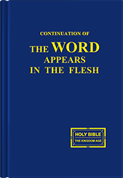 Continuation of  The Word Appears in the Flesh