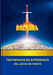 Testimonios de experiencia del juicio de Cristo
