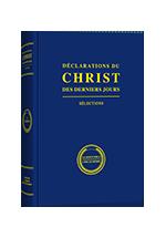 Déclarations du Christ des derniers jours  (Sélections)