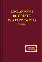 Declarações de Cristo dos últimos dias (Seleções)