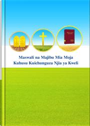 Maswali na Majibu Mia Moja Kuhusu Kuichunguza Njia ya Kweli